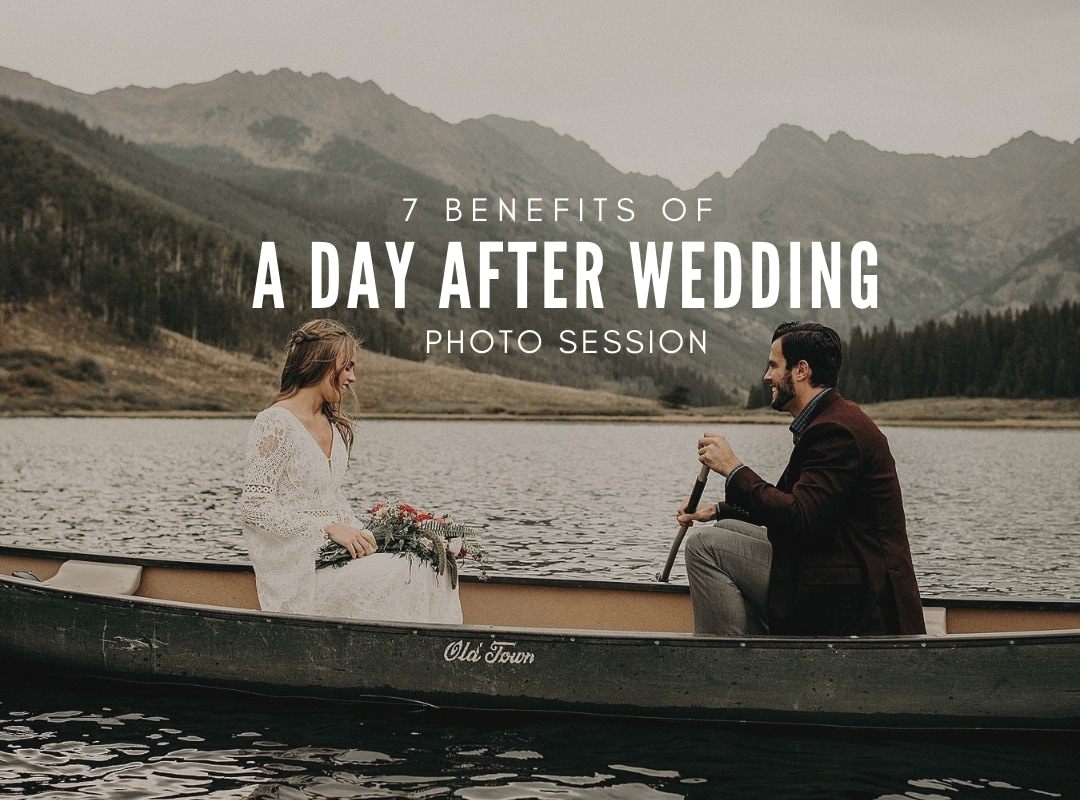 7 benefits of a day after wedding photo session