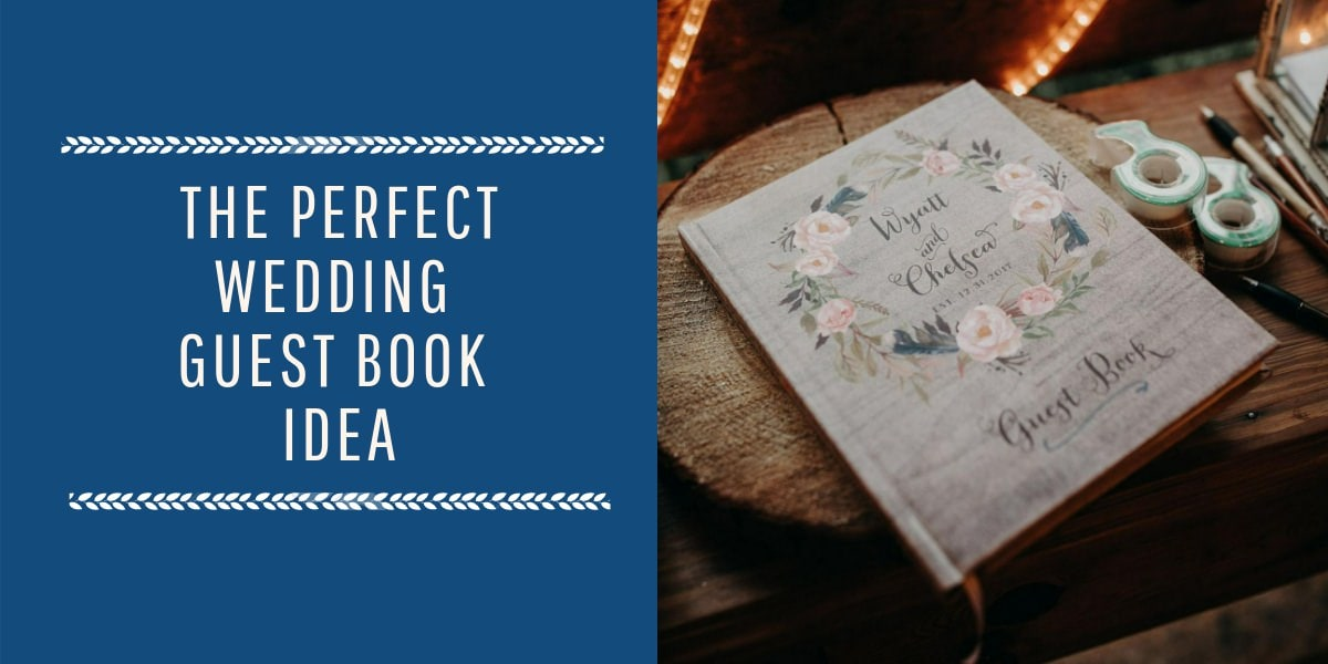 The perfect wedding guest book idea