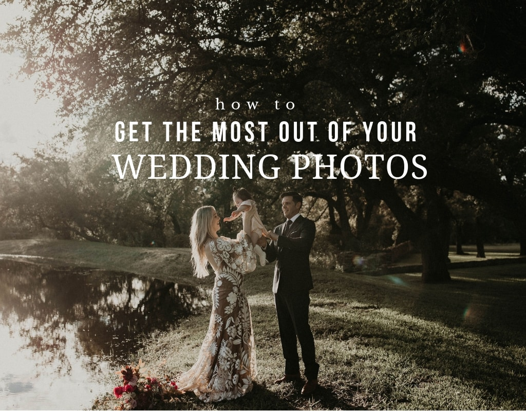 How to Get the Most Out of Your Wedding Photos