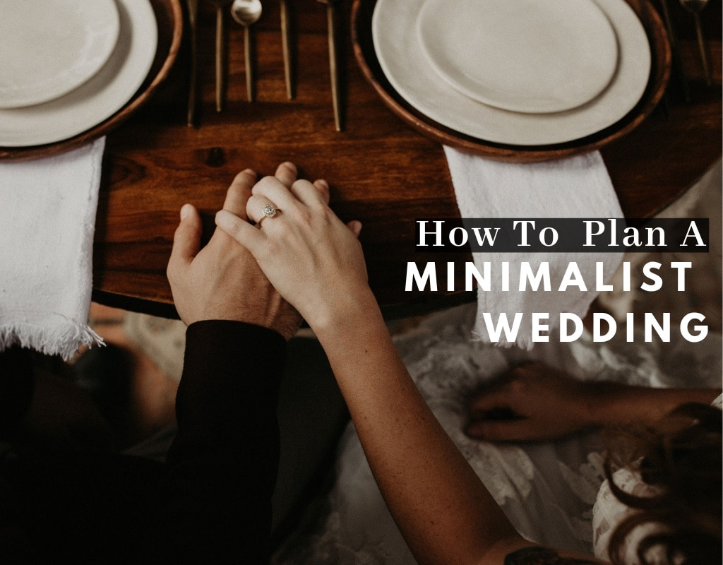 How to Plan a minimalist wedding