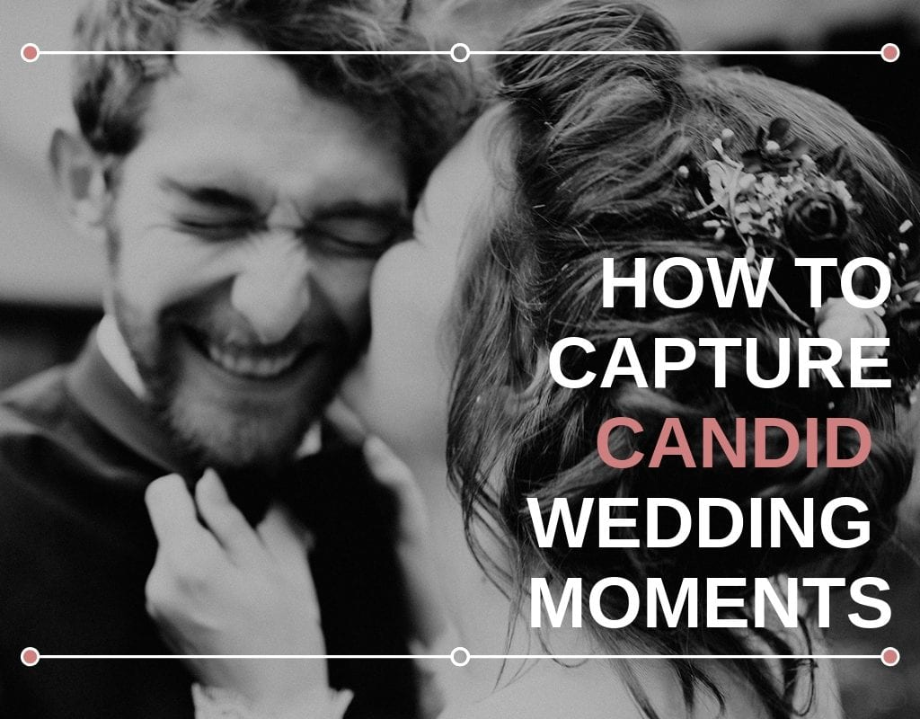 """Photo of a bride kissing her groom on the cheek with the text """"How To Capture Candid Wedding Moments"""" photographed by Austin, Texas wedding photographer Nikkolas Nguyen"""