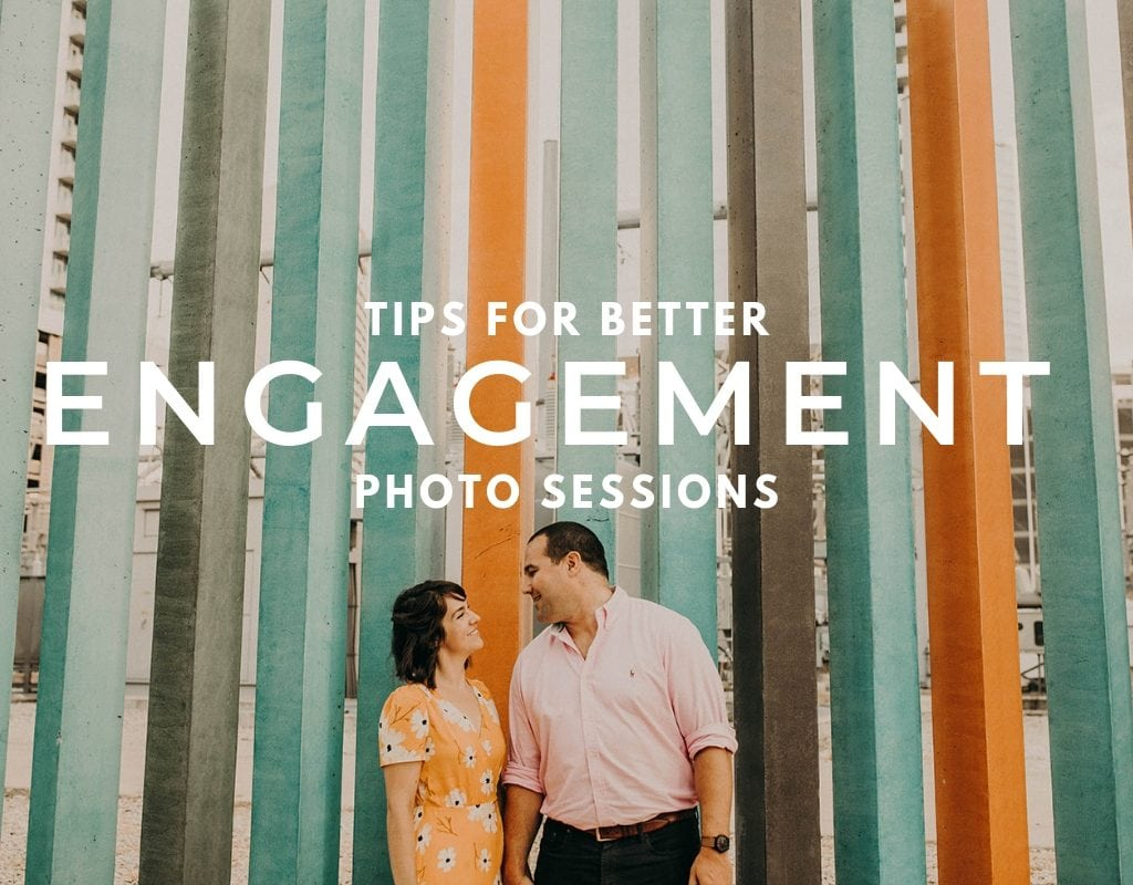 """Photo of a couple standing in front of a colorful wall with the text """"tips for better engagement photo sessions"""""""