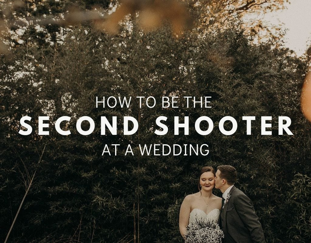 a groom kisses the cheek of a bride. The words How to be a second shoot at a wedding overlay the image