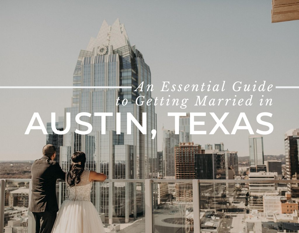 A bride and groom look out over downtown Austin with text that reads