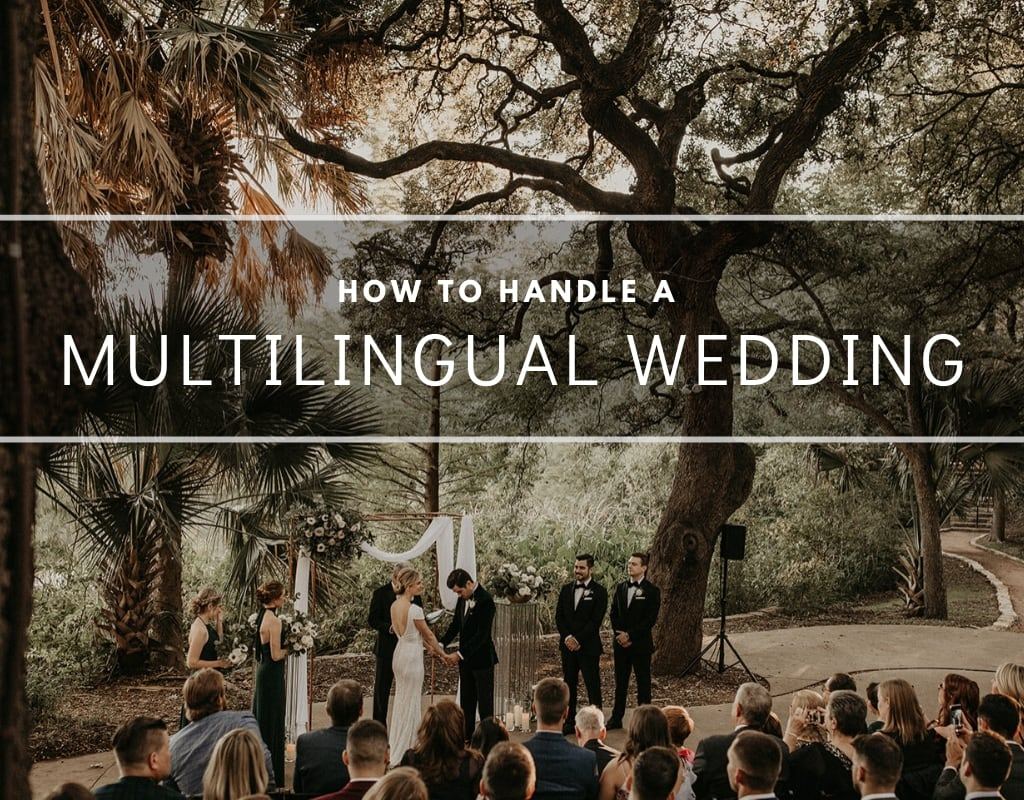 How to have a multilingual wedding