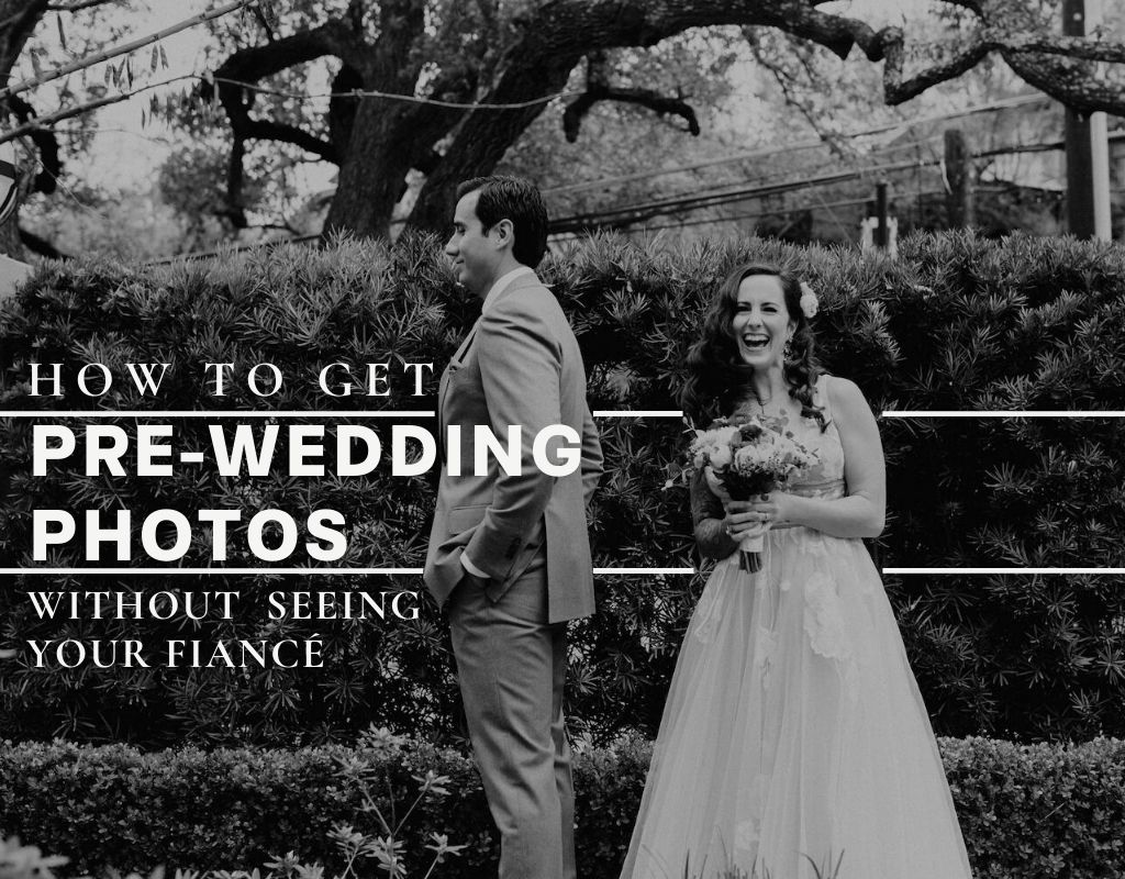 Bride smiles while standing behind groom during first look, photograph by Austin, Texas wedding photographer Nikk Nguyen. Image overlaid with text that reads How to Get Pre-Wedding Photos Without Seeing Your Fiancé