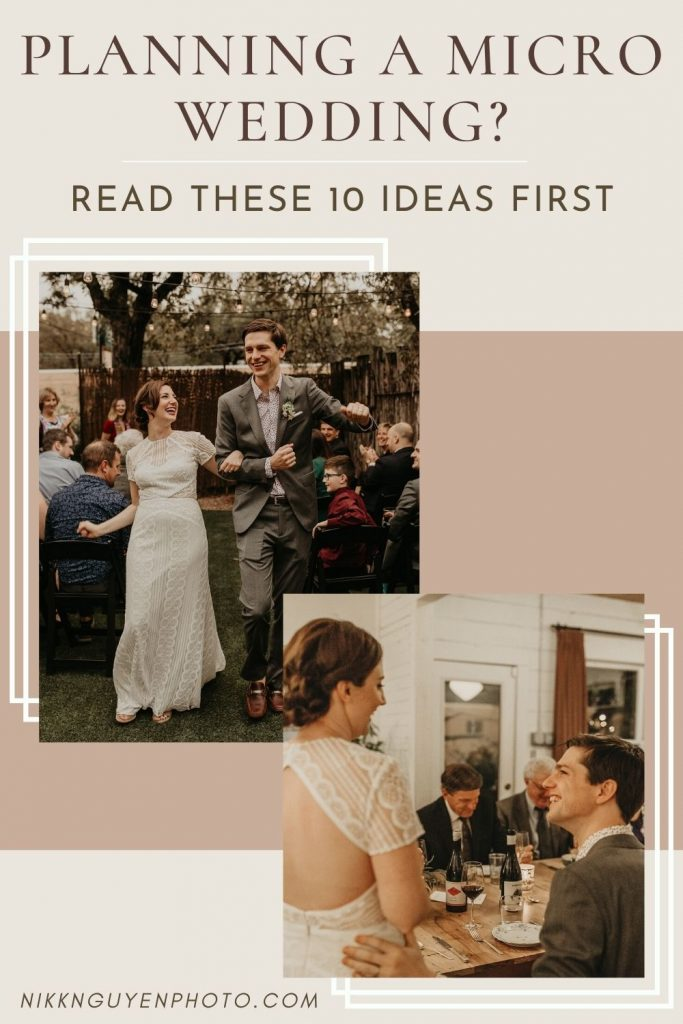 Images of bride and groom enjoying their Austin, Texas micro wedding. Photograph by Austin, TX wedding photographer and overlaid with text that reads Planning a Micro Wedding? Read These 10 Ideas First.