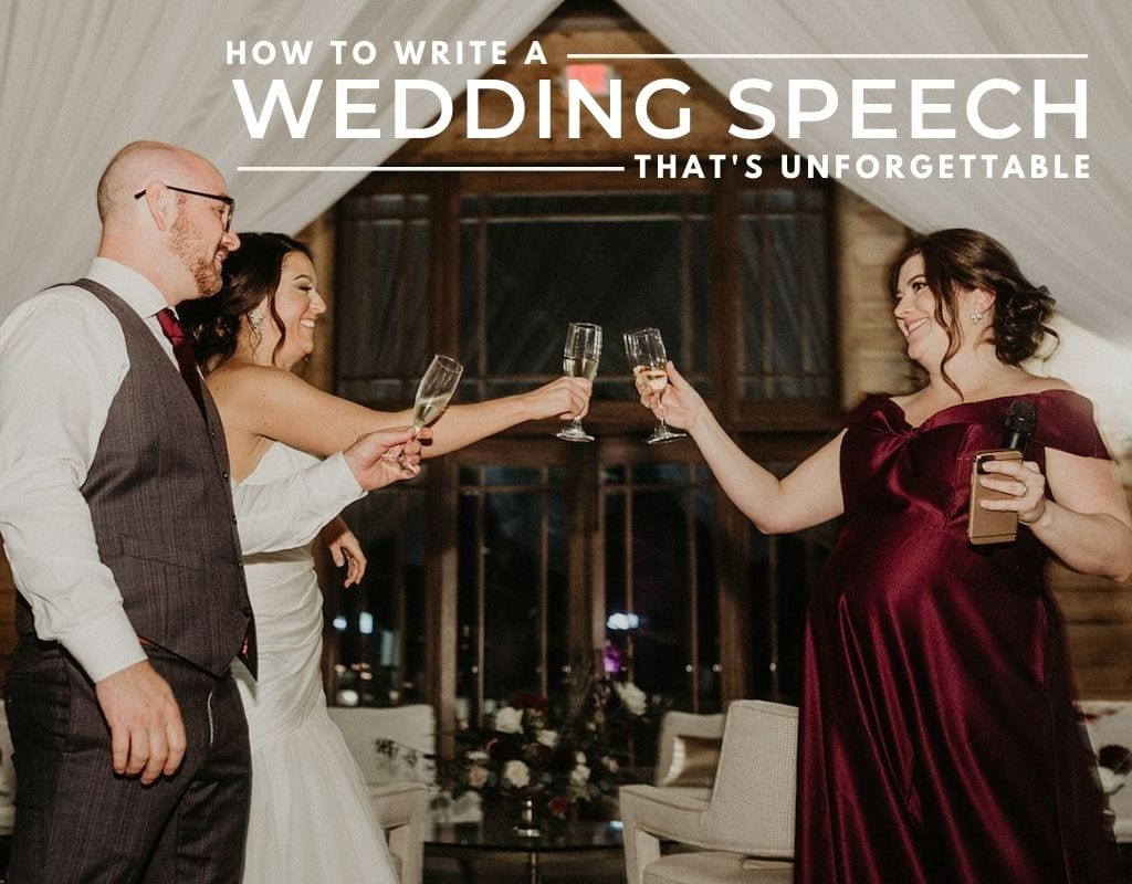 A bride toasts her family member at her wedding reception. Text overlay that reads, How to Write a Wedding Speech that's Unforgettable.