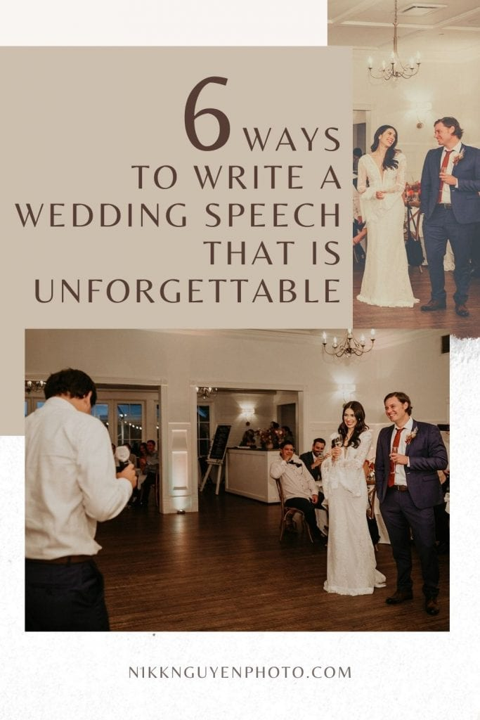 Images of a bride and groom standing while they listen to a loved one give a wedding speech. Images by Austin, TX wedding photographer Nikk Nguyen and overlaid with text that reads 6 Ways to write a wedding speech that is unforgettable.