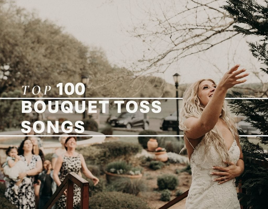 Image of a bride throwing her bouquet by Austin, TX wedding photographer Nikk Nguyen and overlaid with text that reads Top 100 Bouquet Toss Songs