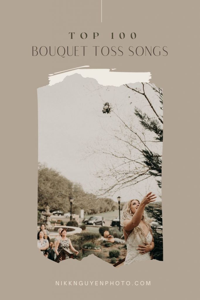 An image by Nikk Nguyen Photo a Texas wedding photographer of a bride throwing her bouquet overlaid with text that reads Top 100 Bouquet Toss Songs.