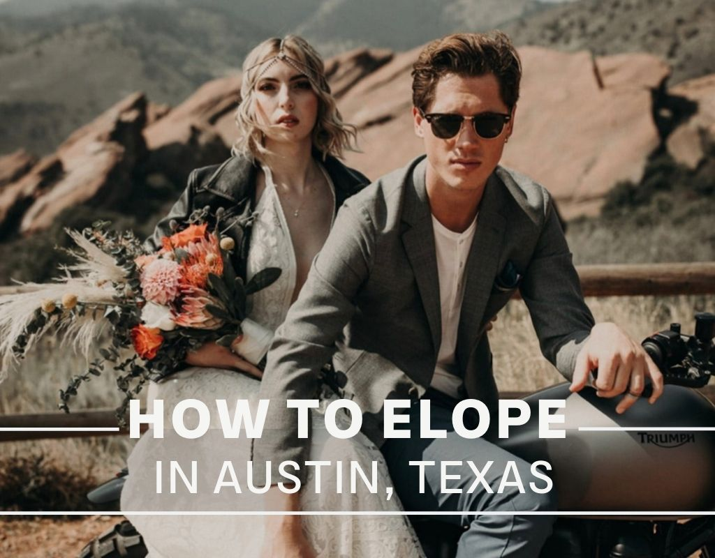 A bride and groom pose on a motorcycle during their elopement; image by Nikk Nguyen Photo and overlaid with text that reads How to Elope in Austin, Texas