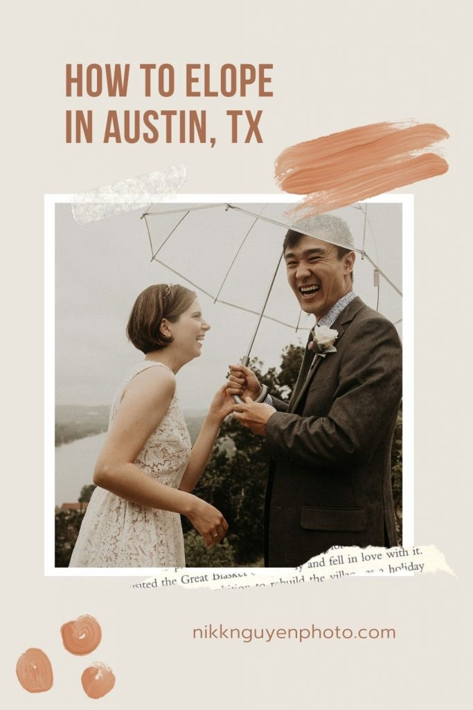 A bride and groom smile while holding an umbrella in the rain during their elopement by Nikk Nguyen Photo; image overlaid with text that reads How to Elope in Austin, TX