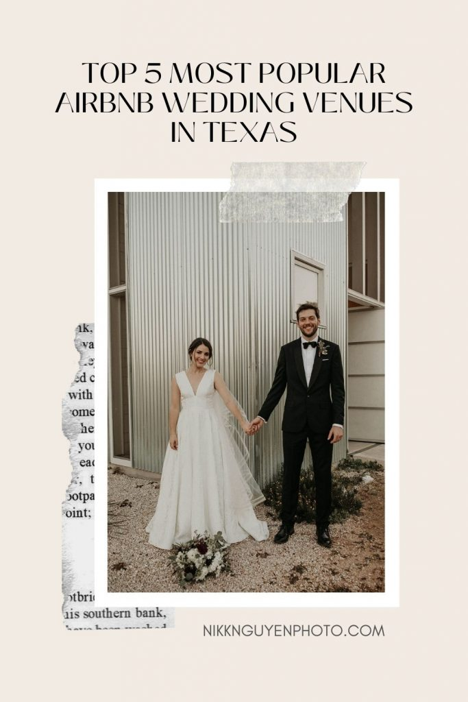 Bride and groom smile and pose while holding hands in front of an Airbnb; image overlaid with text that reads Top 5 Most Popular Airbnb Wedding Venues in Texas